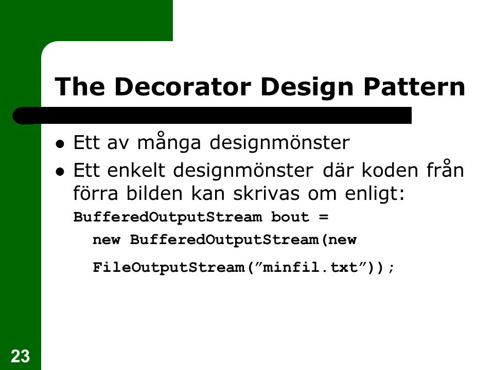 The Decorator Design Pattern