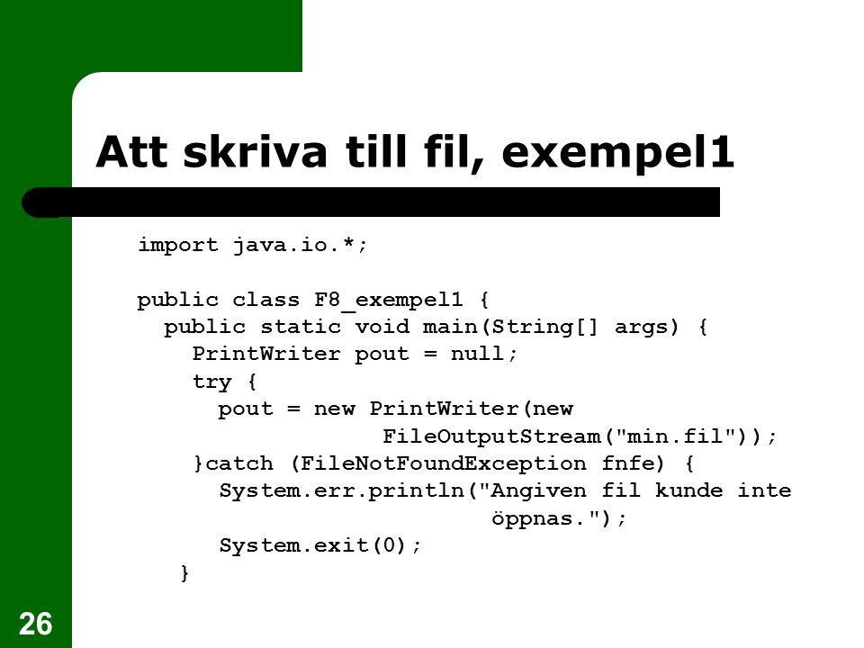Att skriva till fil, exempel1