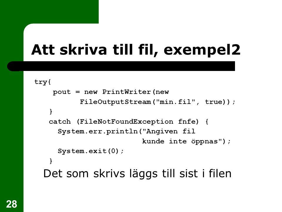 Att skriva till fil, exempel2