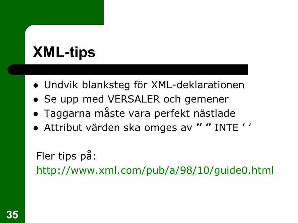 XML-tips Undvik blanksteg för XML-deklarationen