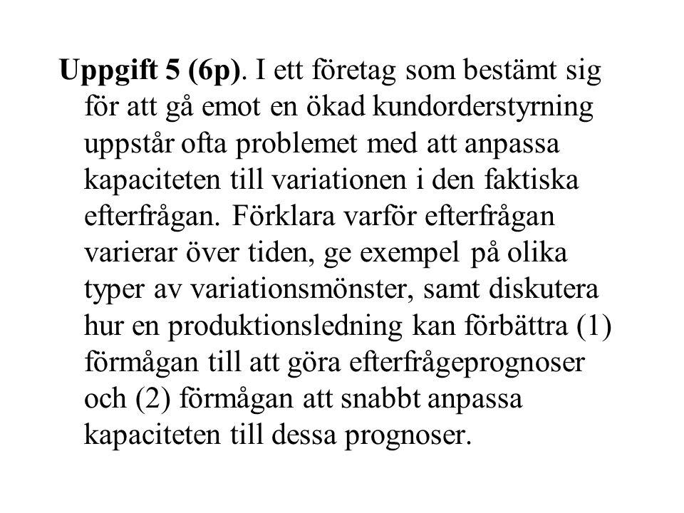 Uppgift 5 (6p).