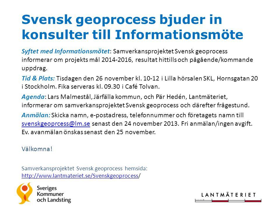 Svensk geoprocess bjuder in konsulter till Informationsmöte