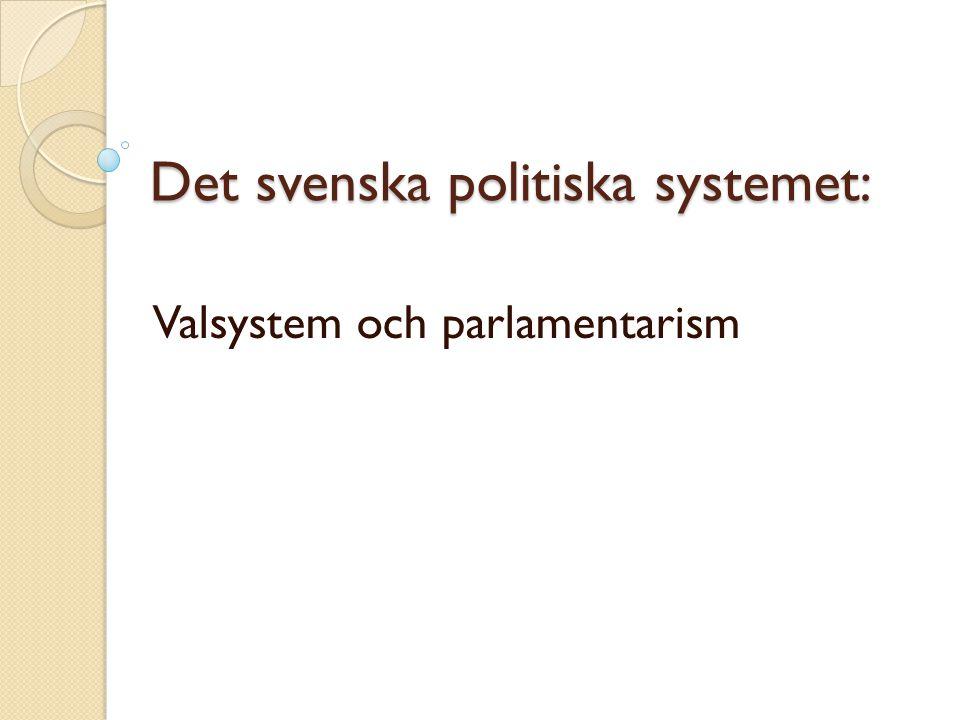 Det svenska politiska systemet: