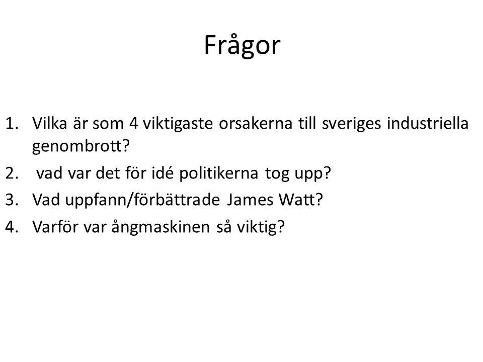 Frågor Vilka är som 4 viktigaste orsakerna till sveriges industriella genombrott vad var det för idé politikerna tog upp