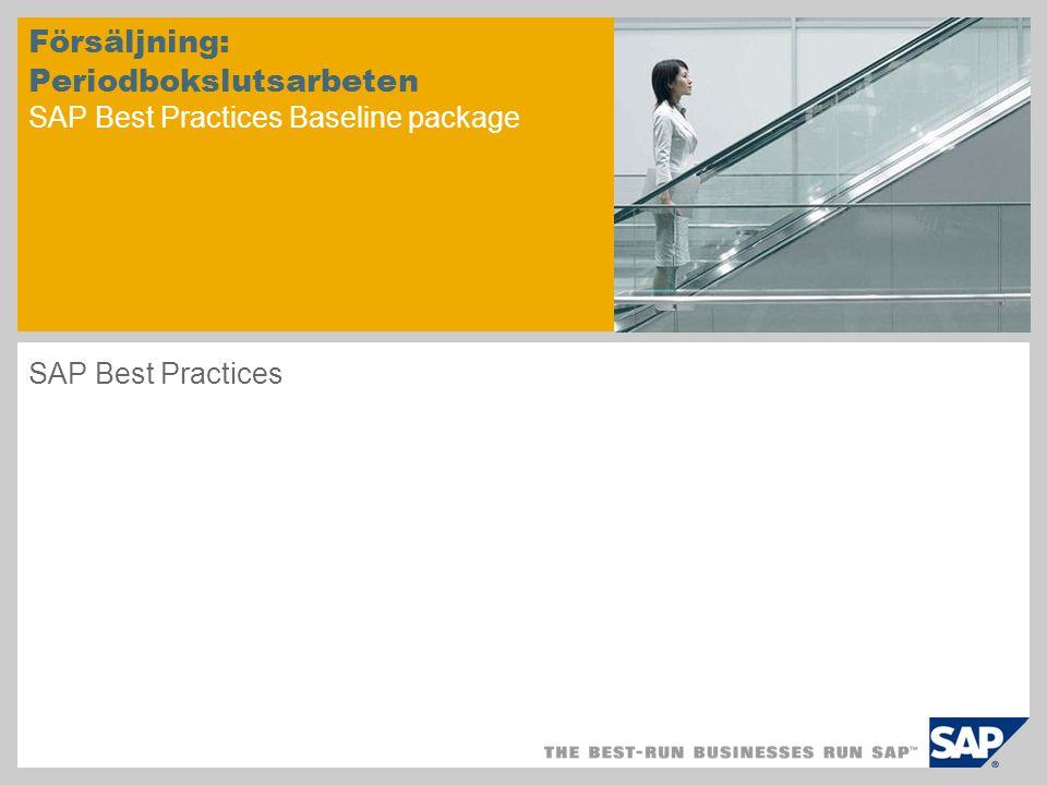 Försäljning: Periodbokslutsarbeten SAP Best Practices Baseline package