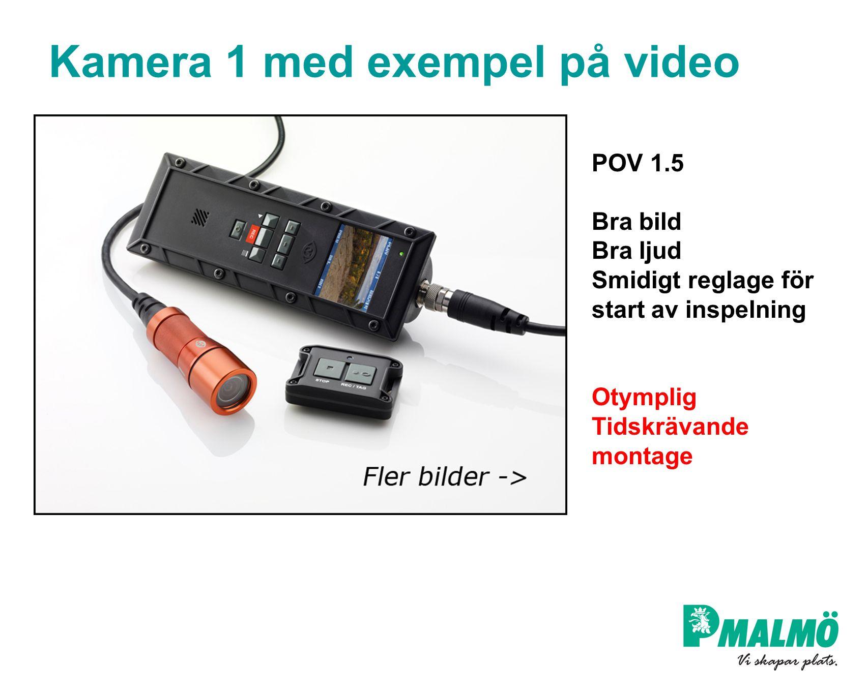 Kamera 1 med exempel på video