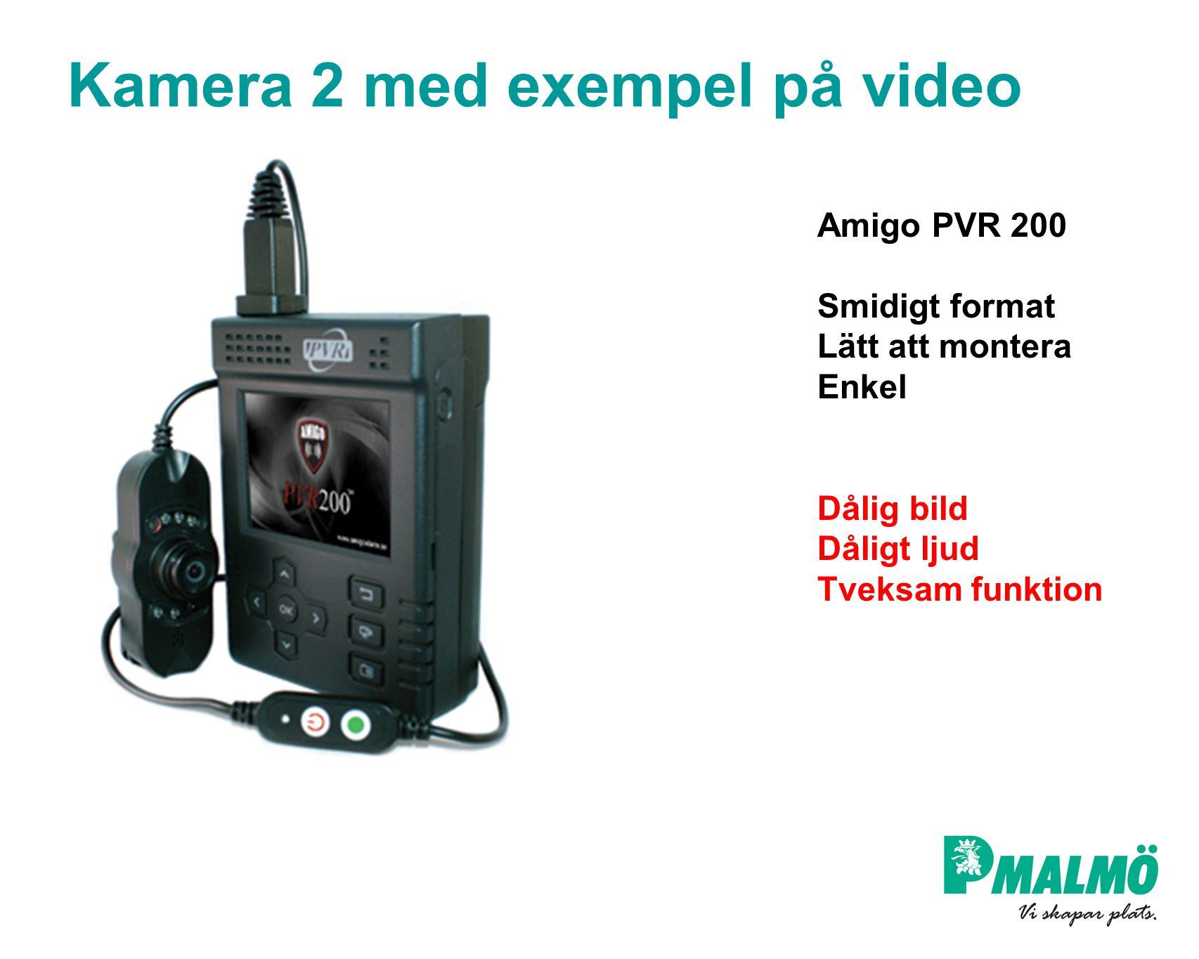 Kamera 2 med exempel på video