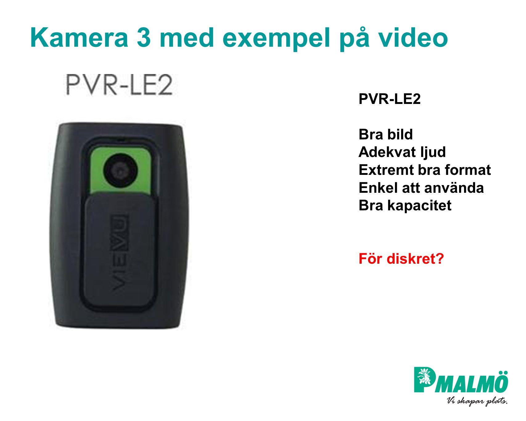 Kamera 3 med exempel på video