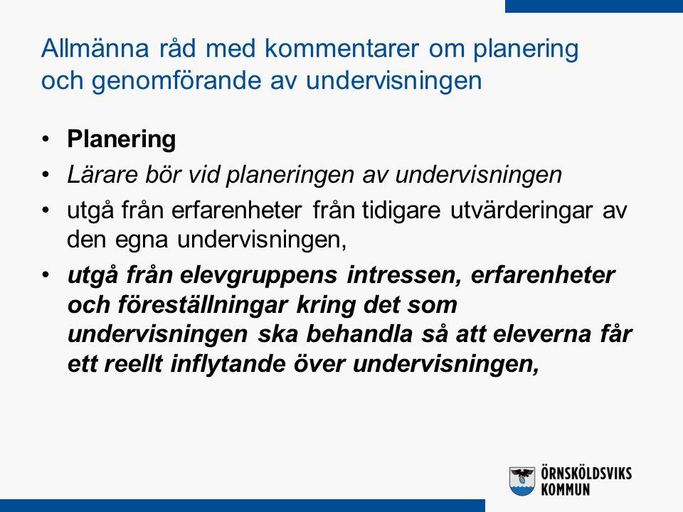 Allmänna råd med kommentarer om planering och genomförande av undervisningen