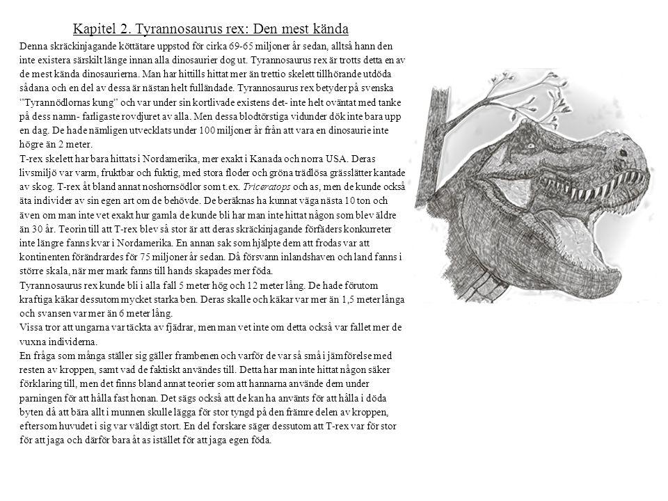 Kapitel 2. Tyrannosaurus rex: Den mest kända
