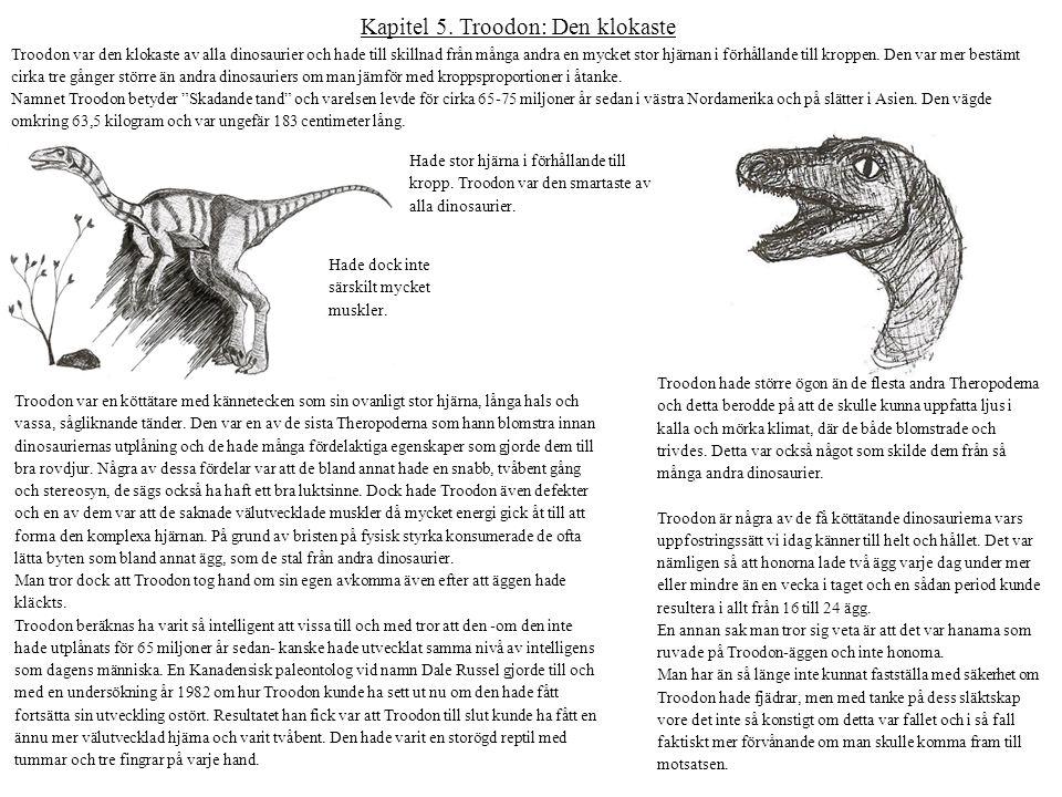 Kapitel 5. Troodon: Den klokaste