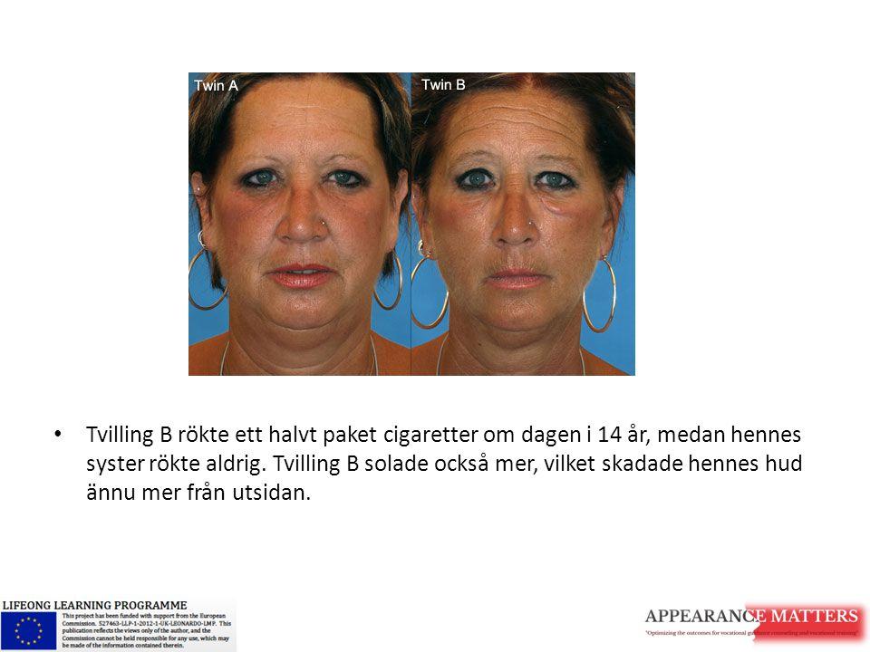 Tvilling B rökte ett halvt paket cigaretter om dagen i 14 år, medan hennes syster rökte aldrig.