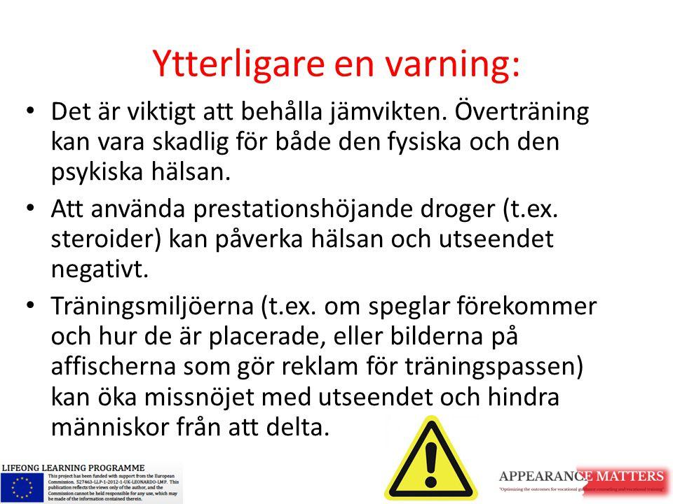 Ytterligare en varning: