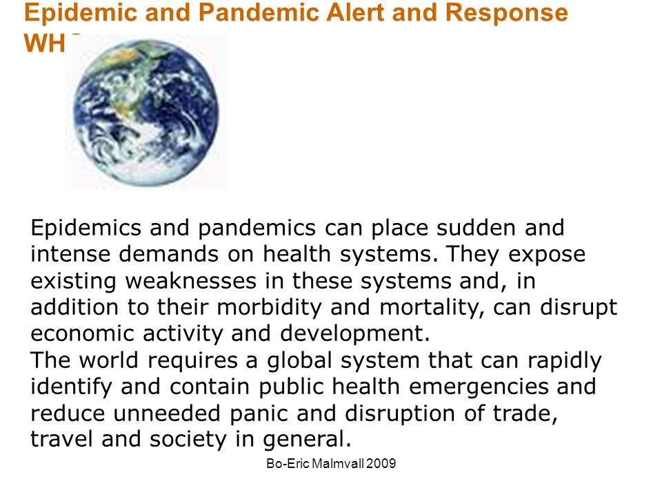 Epidemic and Pandemic Alert and Response WHO