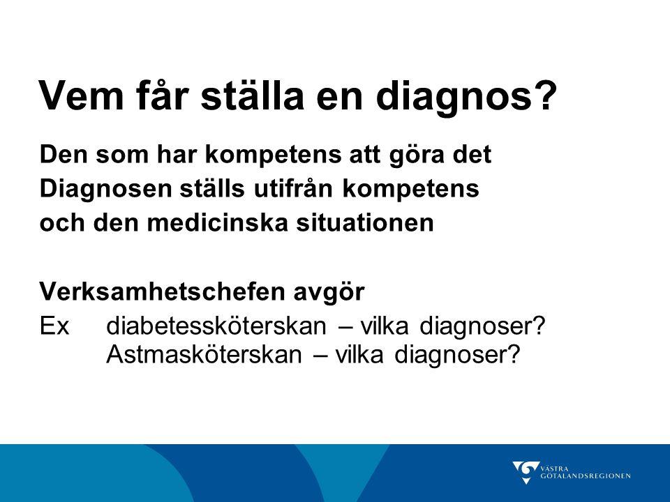 Vem får ställa en diagnos