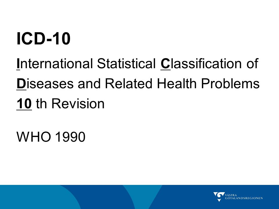 ICD-10 International Statistical Classification of