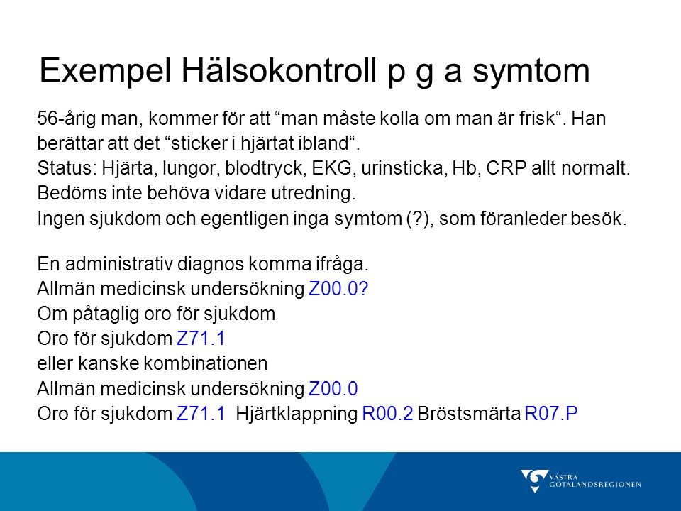 Exempel Hälsokontroll p g a symtom