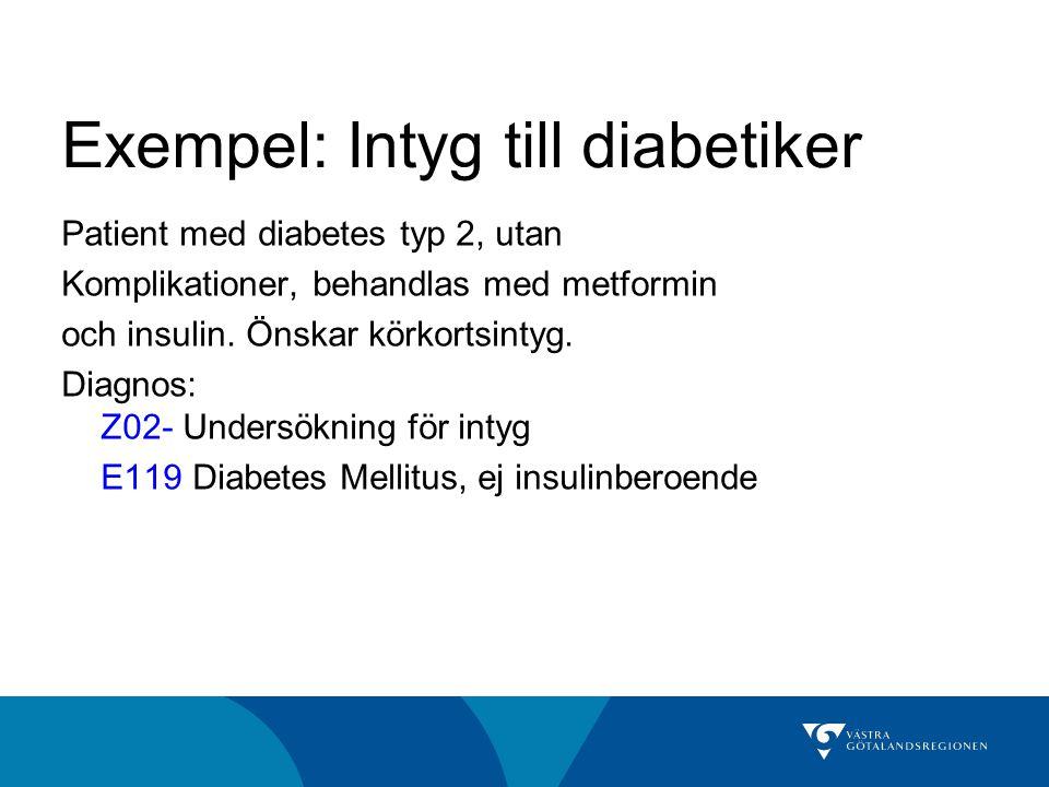 Exempel: Intyg till diabetiker