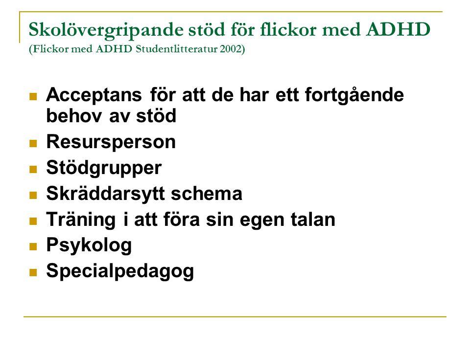 Skolövergripande stöd för flickor med ADHD (Flickor med ADHD Studentlitteratur 2002)