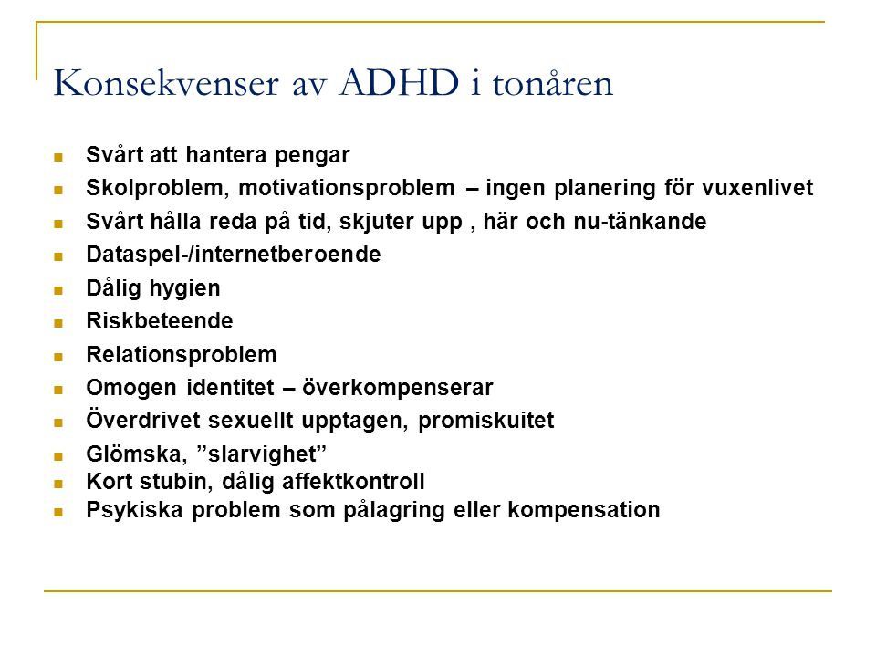 Konsekvenser av ADHD i tonåren