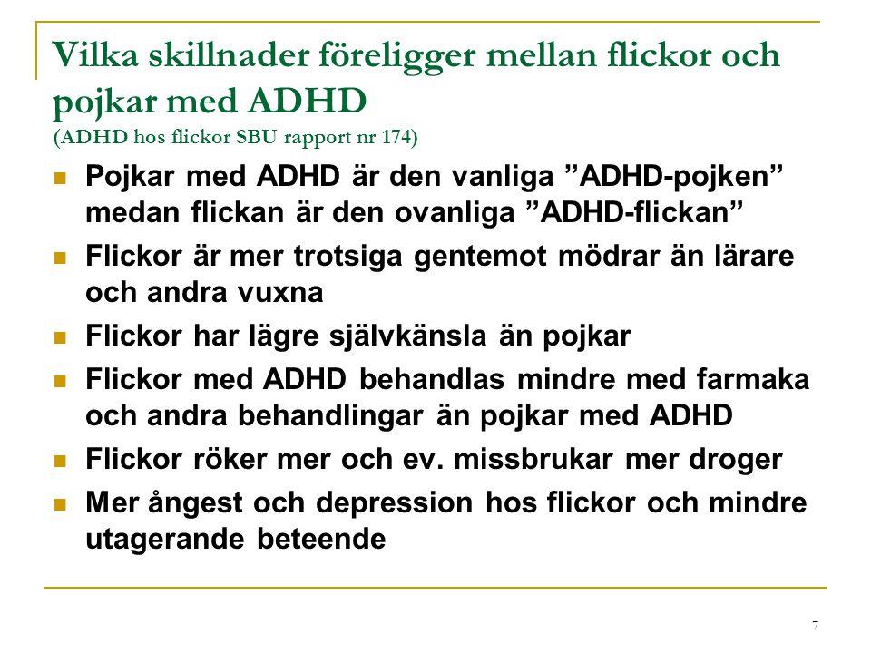 Vilka skillnader föreligger mellan flickor och pojkar med ADHD (ADHD hos flickor SBU rapport nr 174)