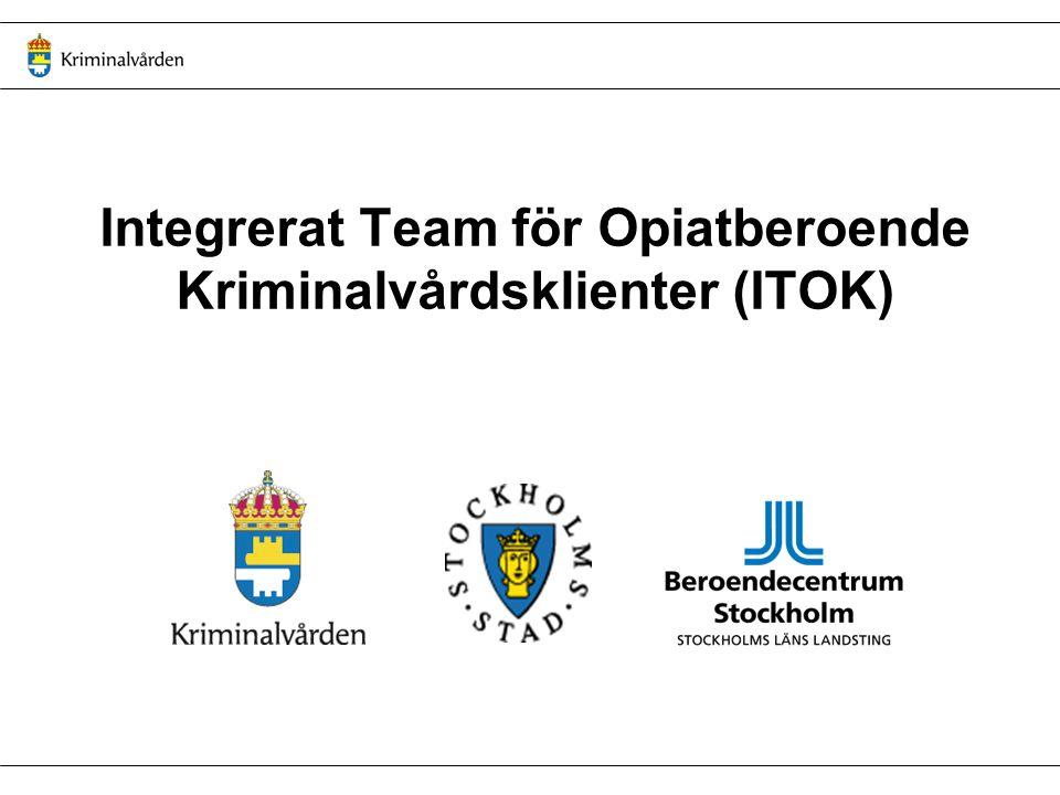 Integrerat Team för Opiatberoende Kriminalvårdsklienter (ITOK)