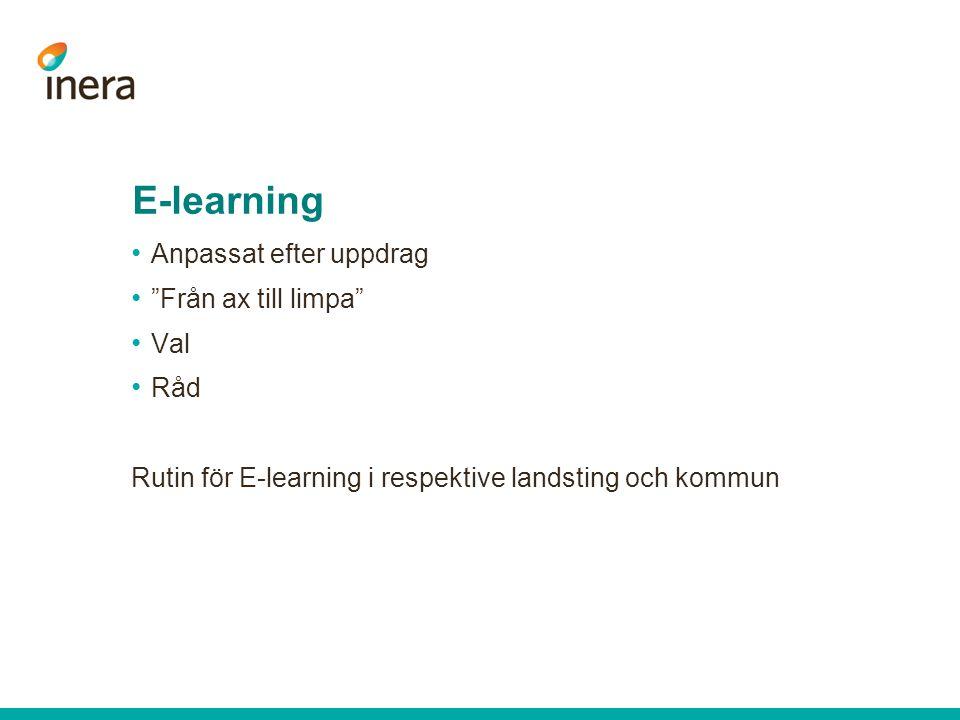 E-learning Anpassat efter uppdrag Från ax till limpa Val Råd