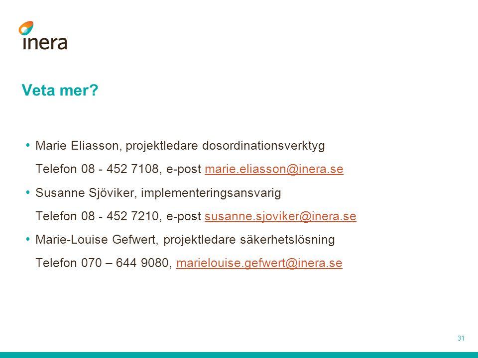 Veta mer Marie Eliasson, projektledare dosordinationsverktyg