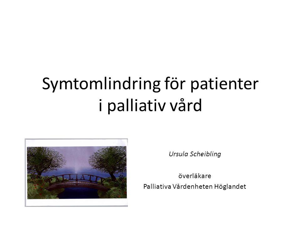 Symtomlindring för patienter i palliativ vård