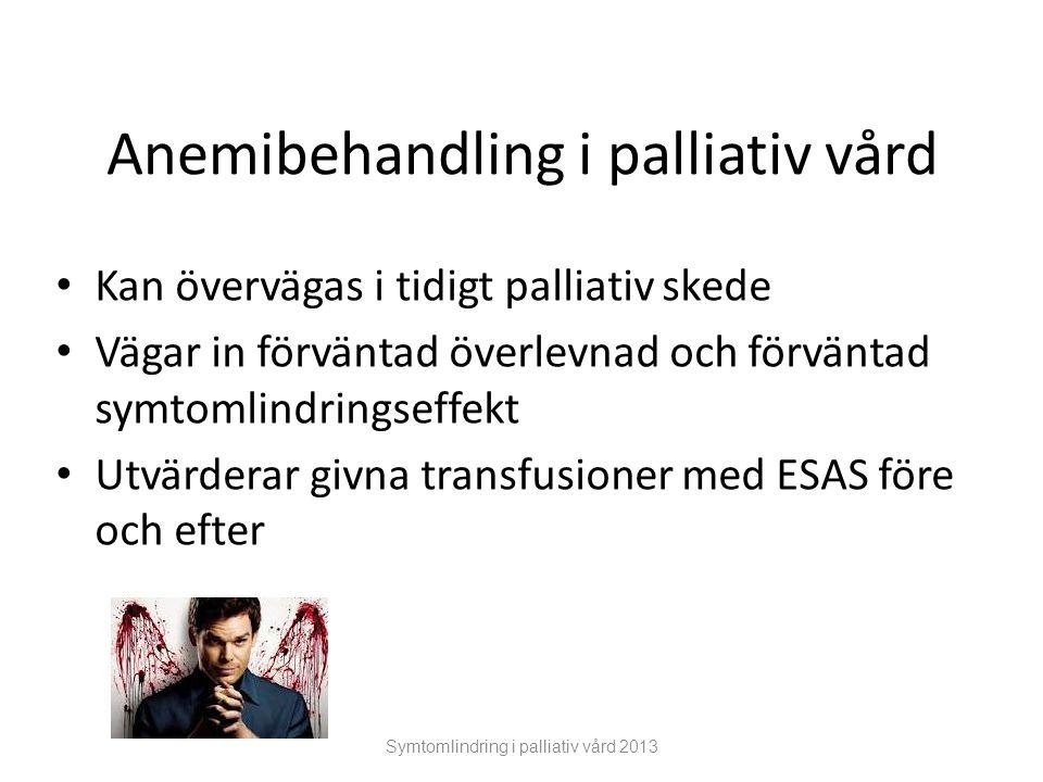 Anemibehandling i palliativ vård