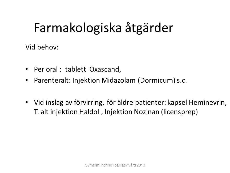 Farmakologiska åtgärder