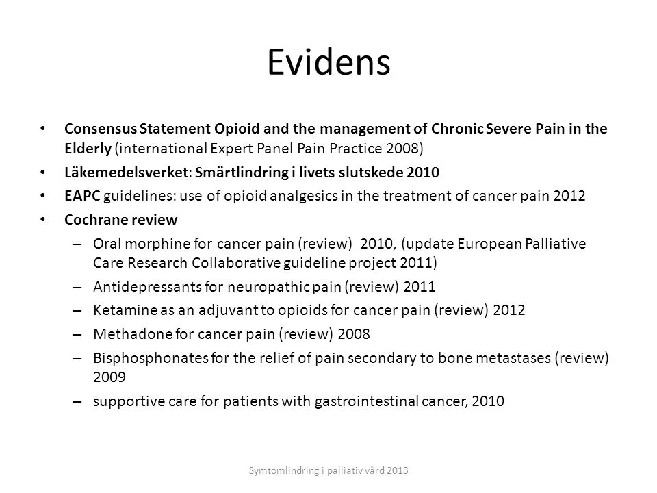 Symtomlindring i palliativ vård 2013