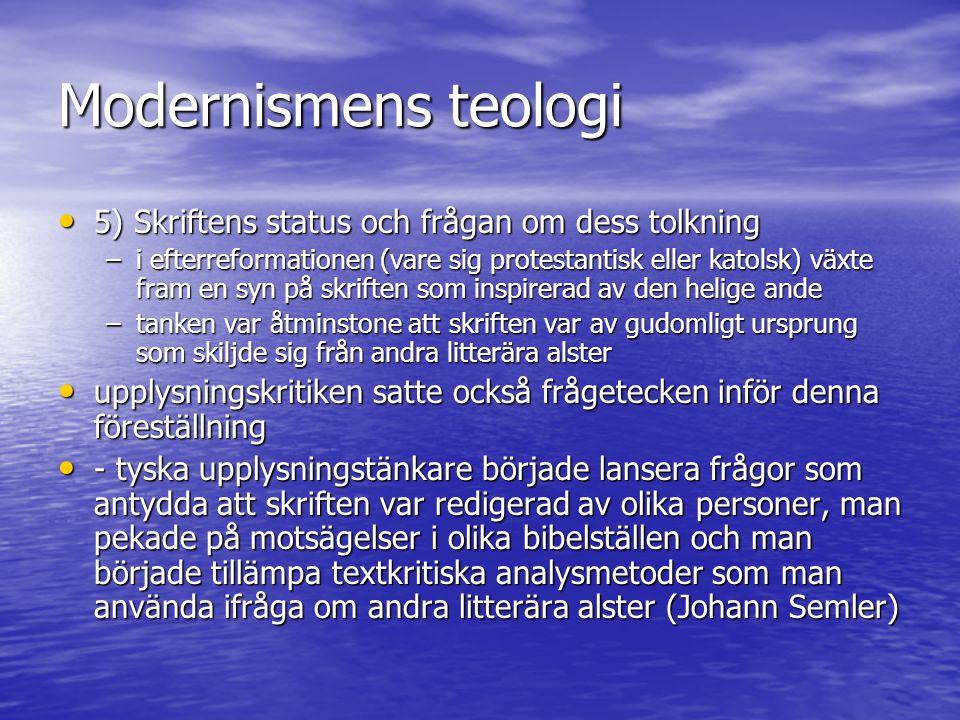 Modernismens teologi 5) Skriftens status och frågan om dess tolkning