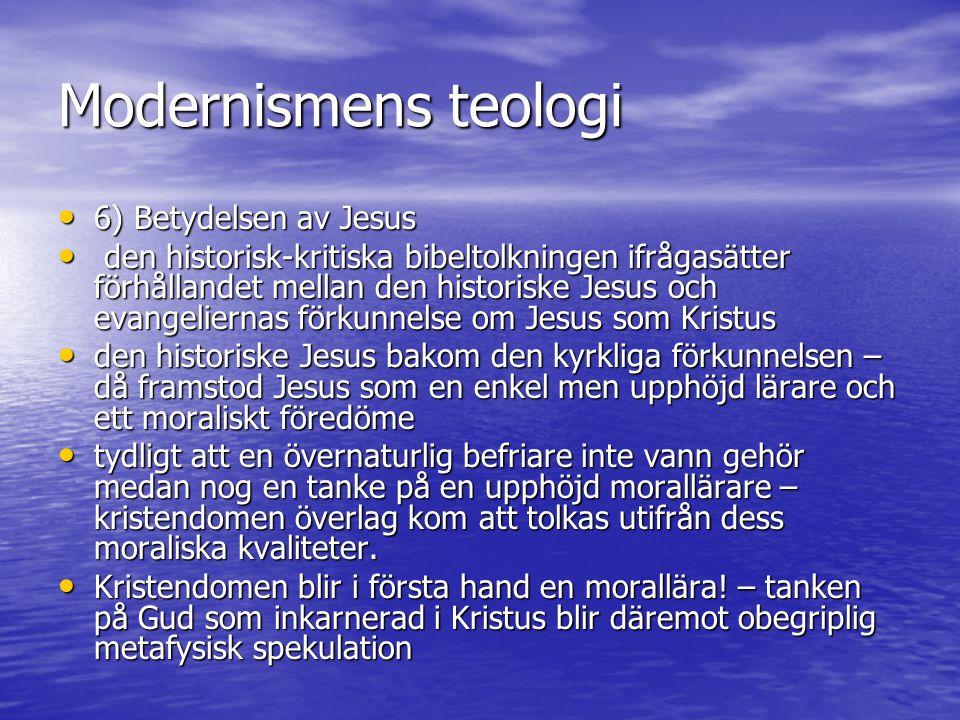Modernismens teologi 6) Betydelsen av Jesus