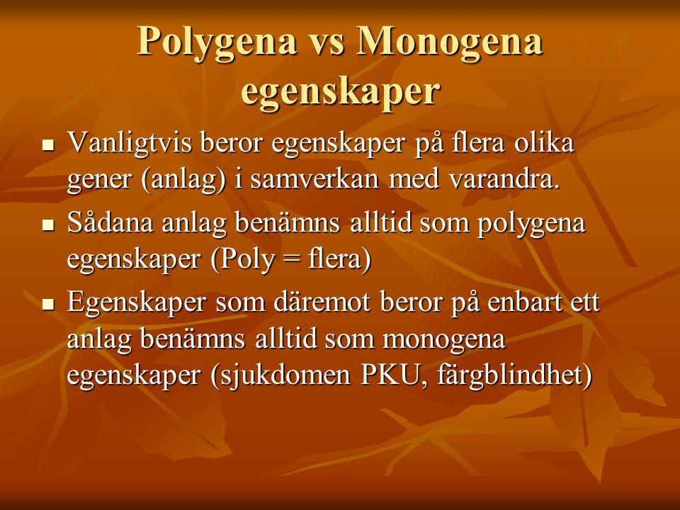 Polygena vs Monogena egenskaper