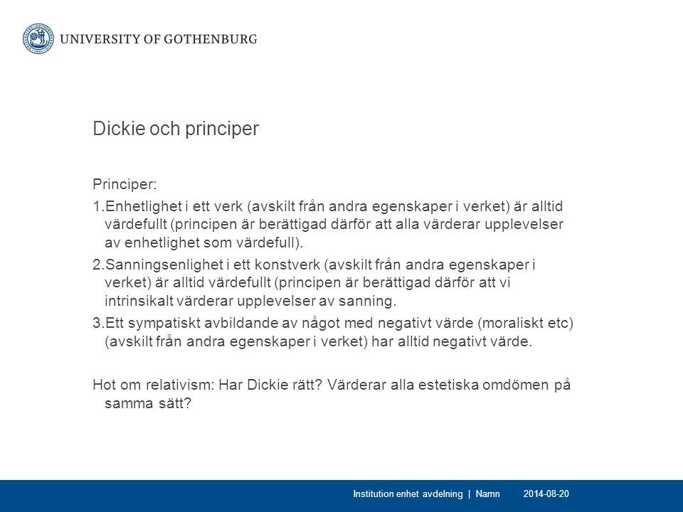 Dickie och principer Principer: