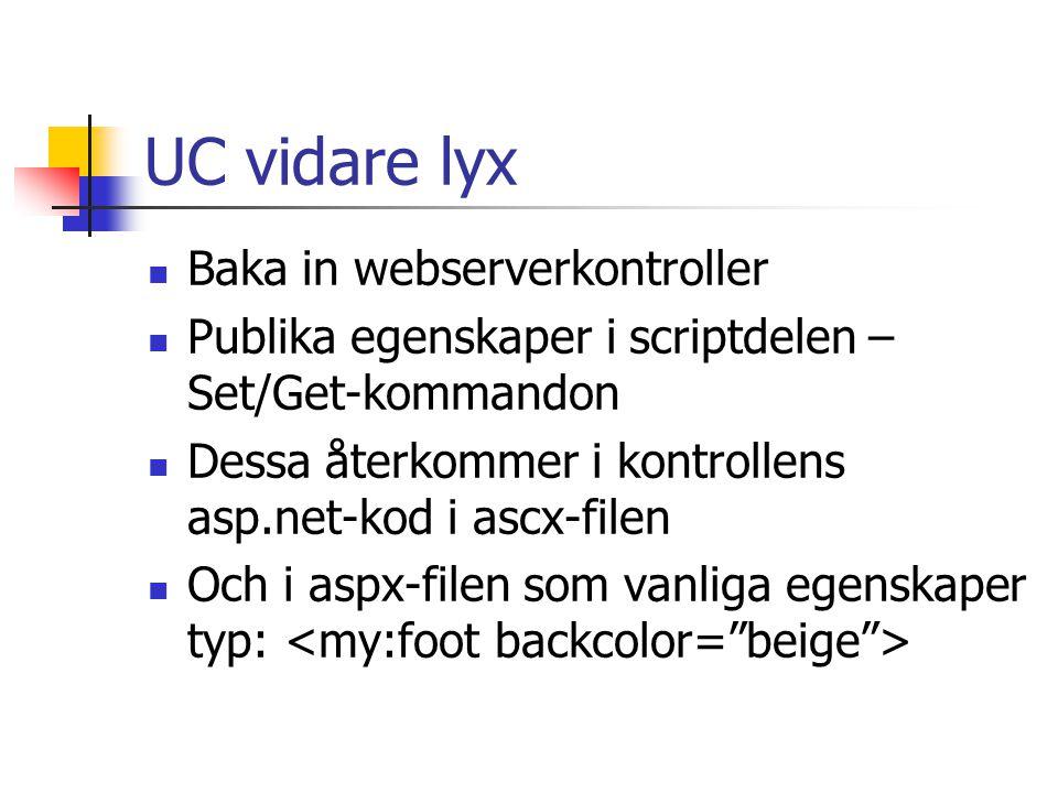 UC vidare lyx Baka in webserverkontroller