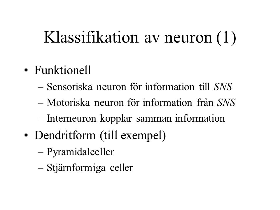 Klassifikation av neuron (1)