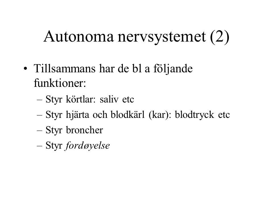 Autonoma nervsystemet (2)