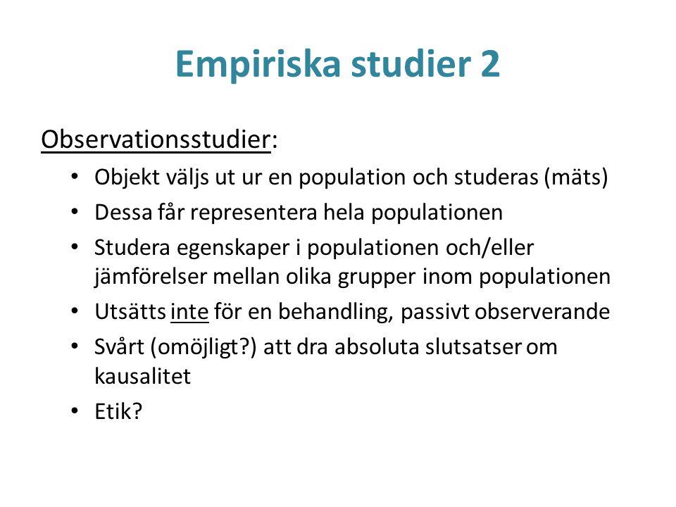 Empiriska studier 2 Observationsstudier: