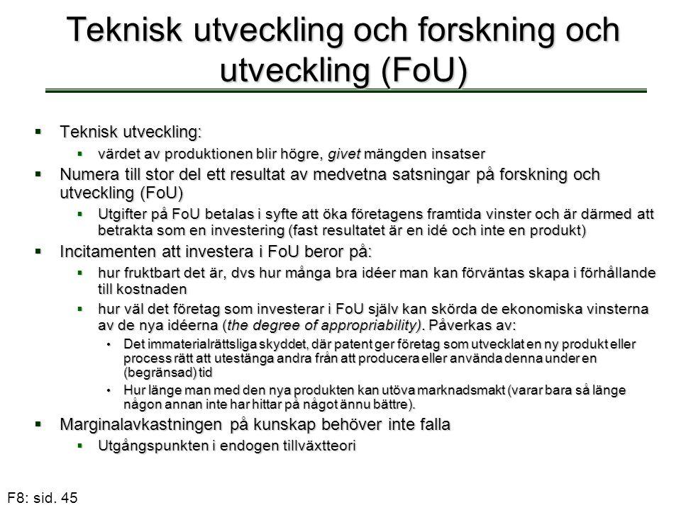 Teknisk utveckling och forskning och utveckling (FoU)