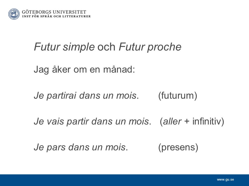 Futur simple och Futur proche