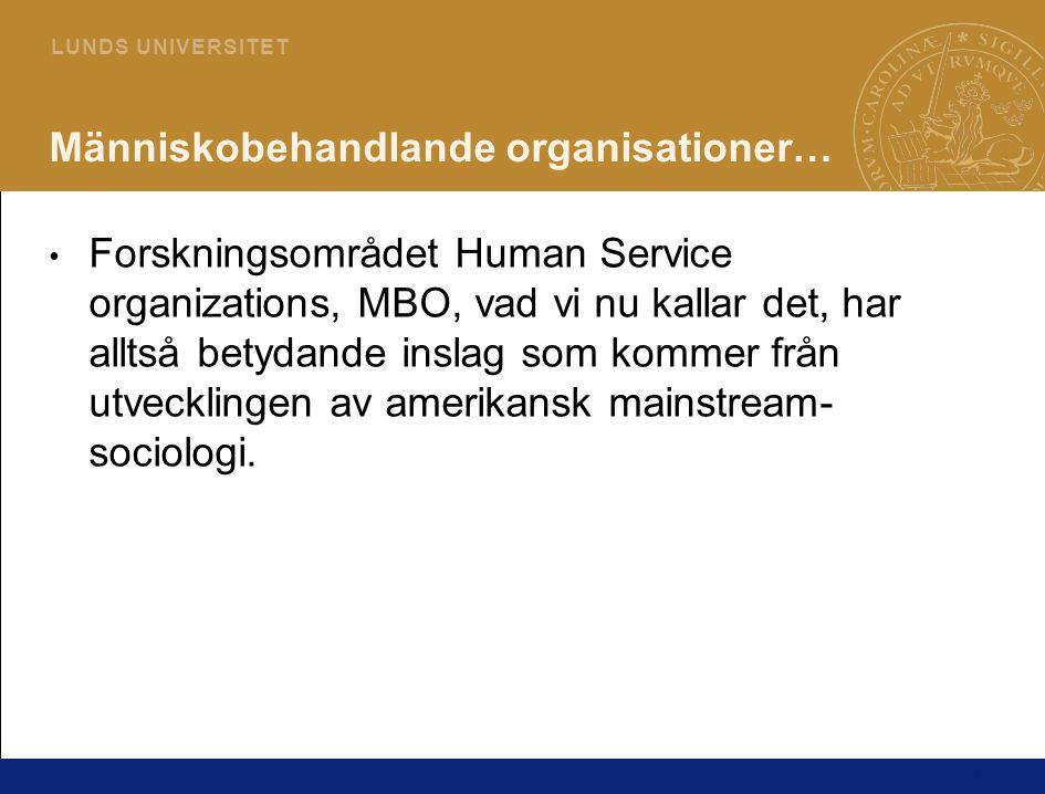 Människobehandlande organisationer…