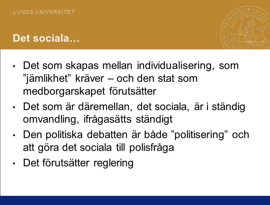 Det sociala… Det som skapas mellan individualisering, som jämlikhet kräver – och den stat som medborgarskapet förutsätter.