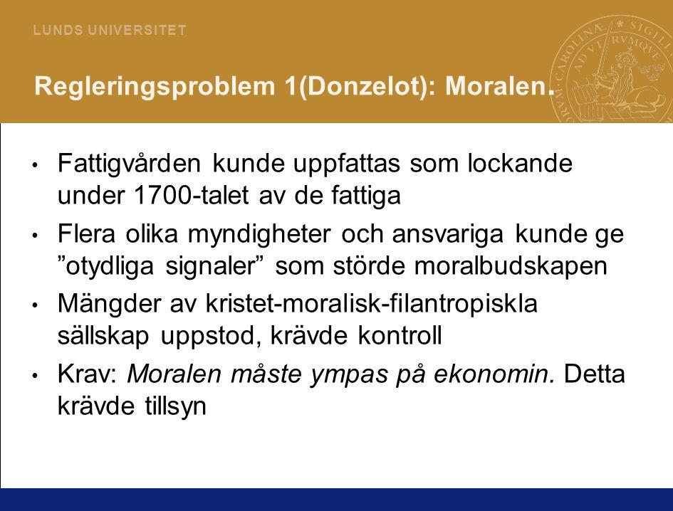 Regleringsproblem 1(Donzelot): Moralen.