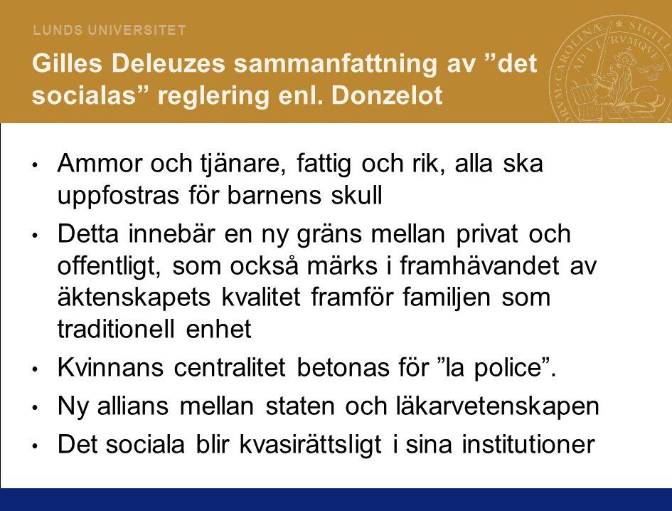 Gilles Deleuzes sammanfattning av det socialas reglering enl