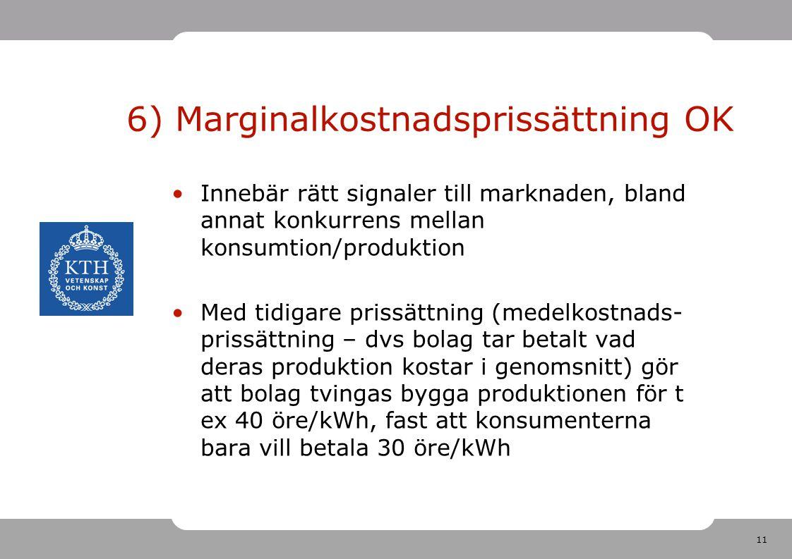 6) Marginalkostnadsprissättning OK