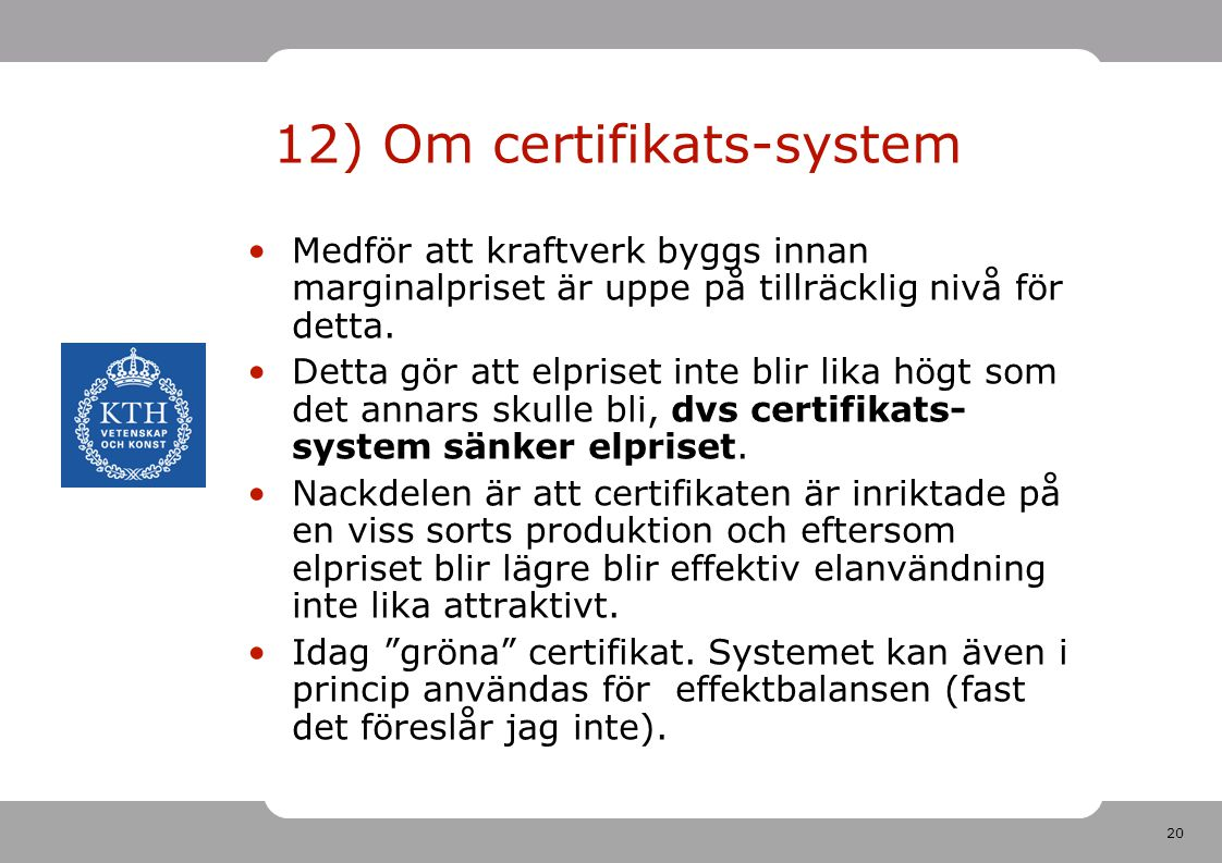 12) Om certifikats-system