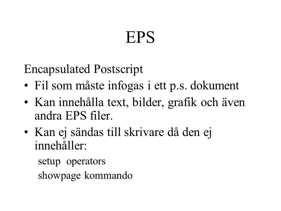 EPS Encapsulated Postscript Fil som måste infogas i ett p.s. dokument