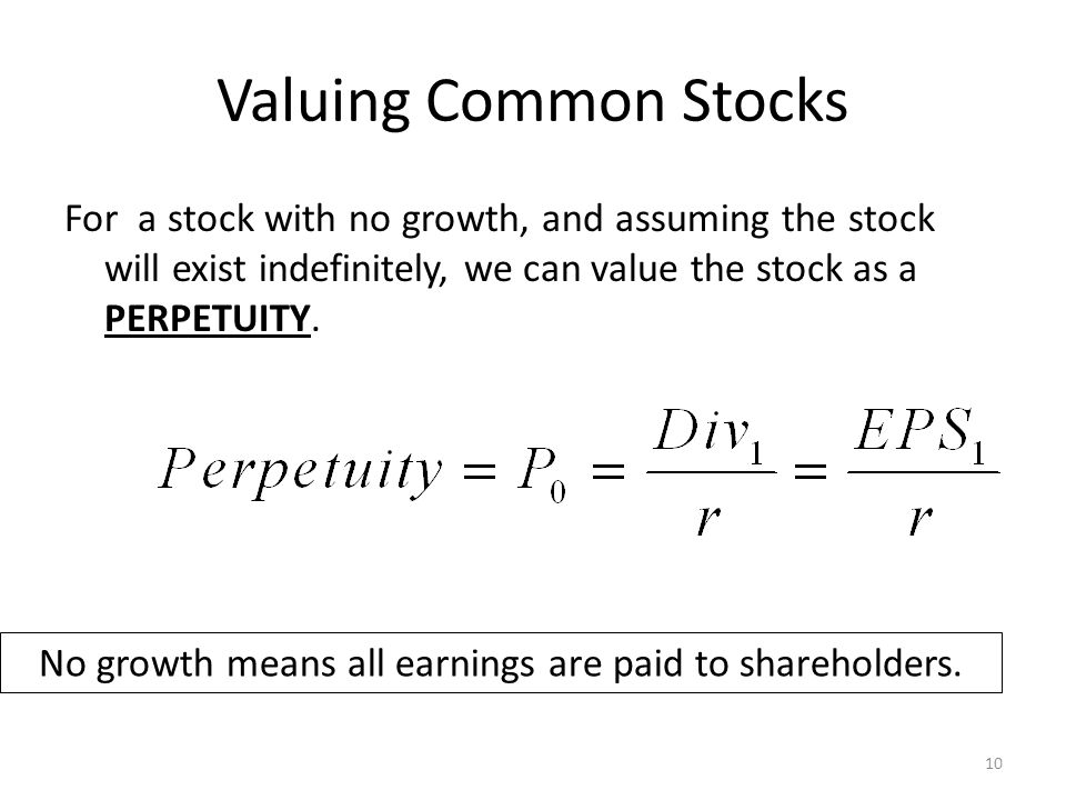 No growth means all earnings are paid to shareholders.